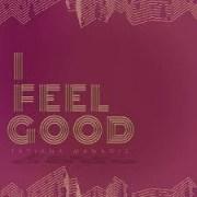 Tatiana Manaois - I Feel Good